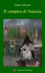 Il vampiro di Venezia - Giada Trebeschi