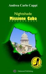 Nightshade: Missione Cuba - Andrea Carlo Cappi