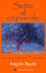 Sette al crepuscolo - Angelo Basile