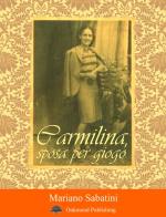 Carmilina, sposa per giogo