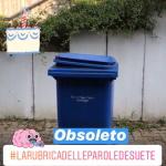 La parola desueta: Obsoleto